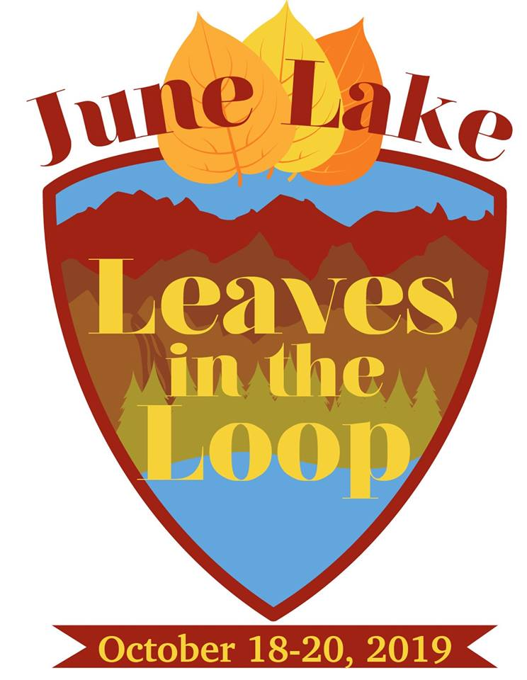 Leaves In The Loop: A June Lake Autumn Experience, October 8-20, 2019